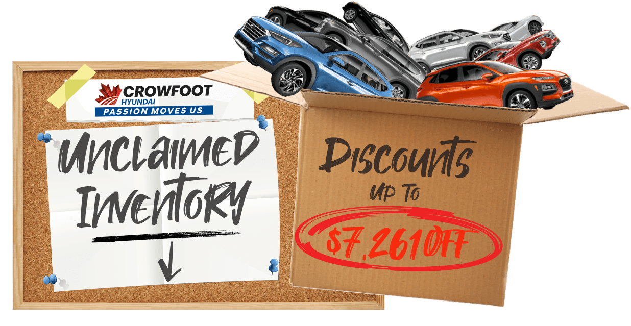 Unclaimed Inventory Clearout Crowfoot Hyundai in 710 Crowfoot Crescent N.W.